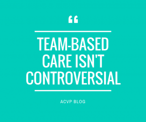 TEAM-BASED CARE ISN't CONTROVERSIAL