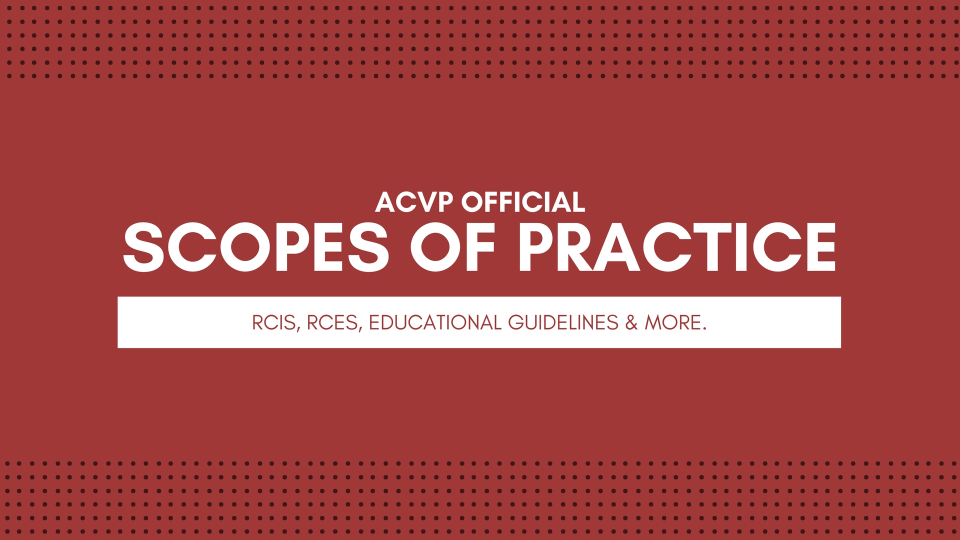 acvp official scope of practice for cardiovascular technologists