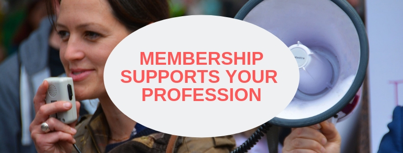 membership supports your profession