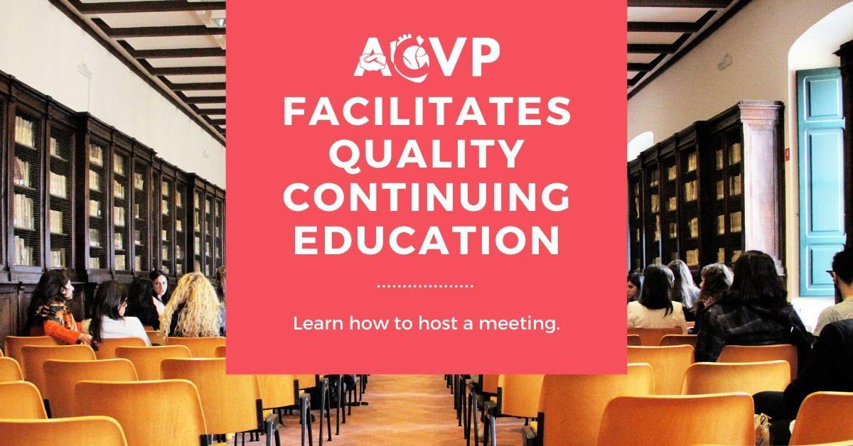 ACVP Facilitates Quality Continuing Education - learn how to host a meeting.