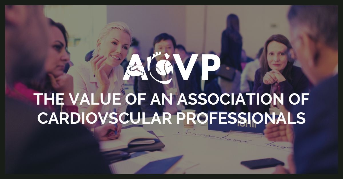 the value of an association of cardiovscular professionals