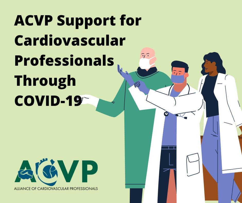 ACVP Support for Cardiovascular Professionals Through COVID-19