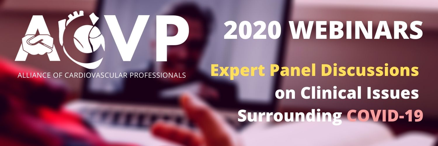 ACVP 2020 Webinars: Expert Panel Discussions on Clinical Issues Surrounding COVID-19
